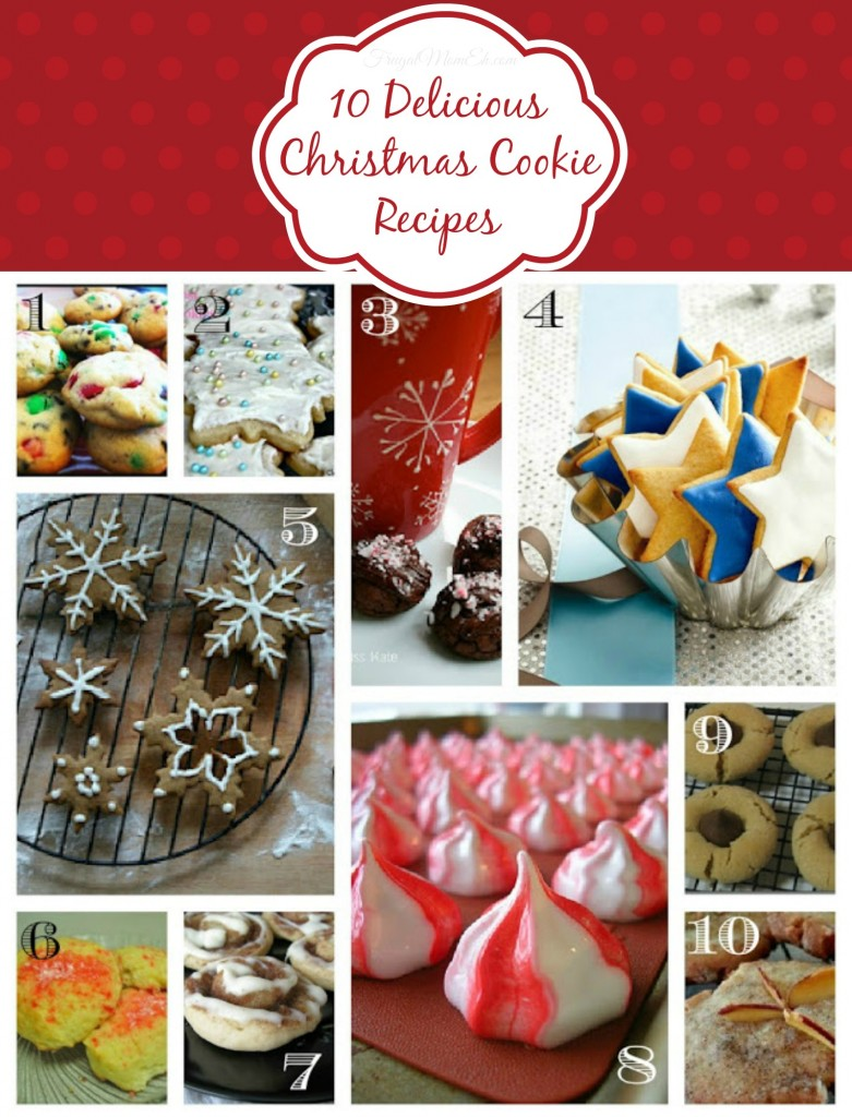 10 Delicious Christmas Cookie Recipes Frugal Mom Eh