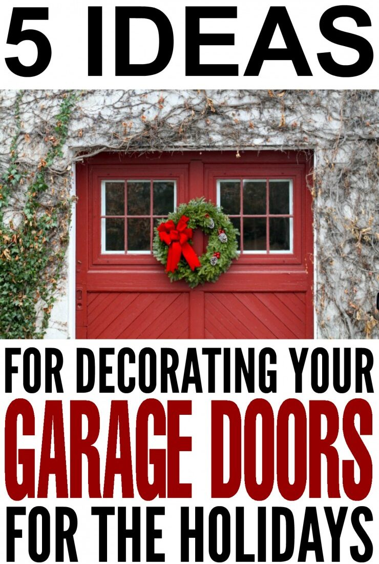 5 Ideas for Decorating your Garage Doors for the Holidays