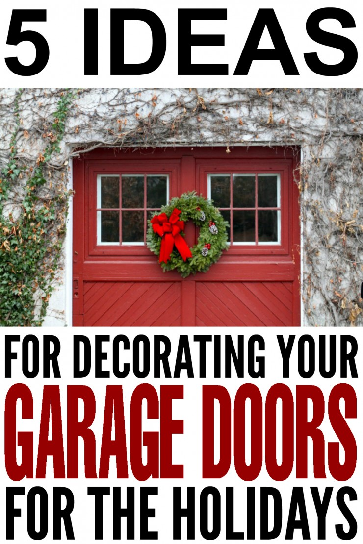 5 Ideas for Decorating your Garage Doors for the Holidays. Christmas outdoor decor done right.