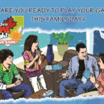 Are You Ready to Play Your Game This Family Day?