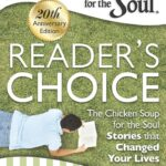 Chicken Soup for the Soul: Reader's Choice 20th Anniversary Edition Review