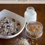 Quick, Healthy Breakfast – Blueberry Oatmeal Recipe