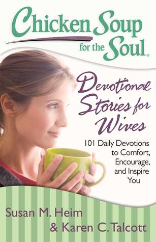 Chicken Soup for the Soul: Devotional Stories for Wives