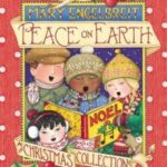 Peace on Earth: A Christmas Collection by Mary Engelbreit