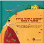 Songs from a Journey with a Parrot: Lullabies and Nursery Rhymes from Portugal and Brazil Review