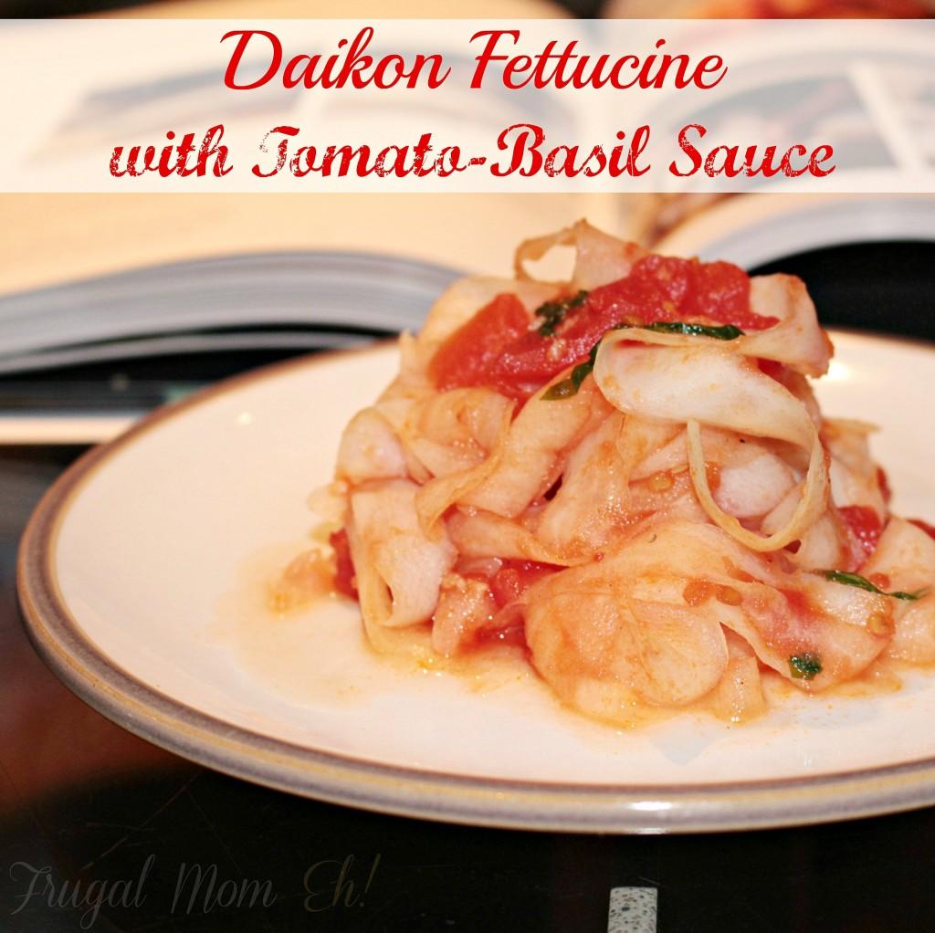 Daikon Fettucine with Tomato-Basil Sauce Recipe
