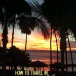 How to Travel in Mexico like a Local
