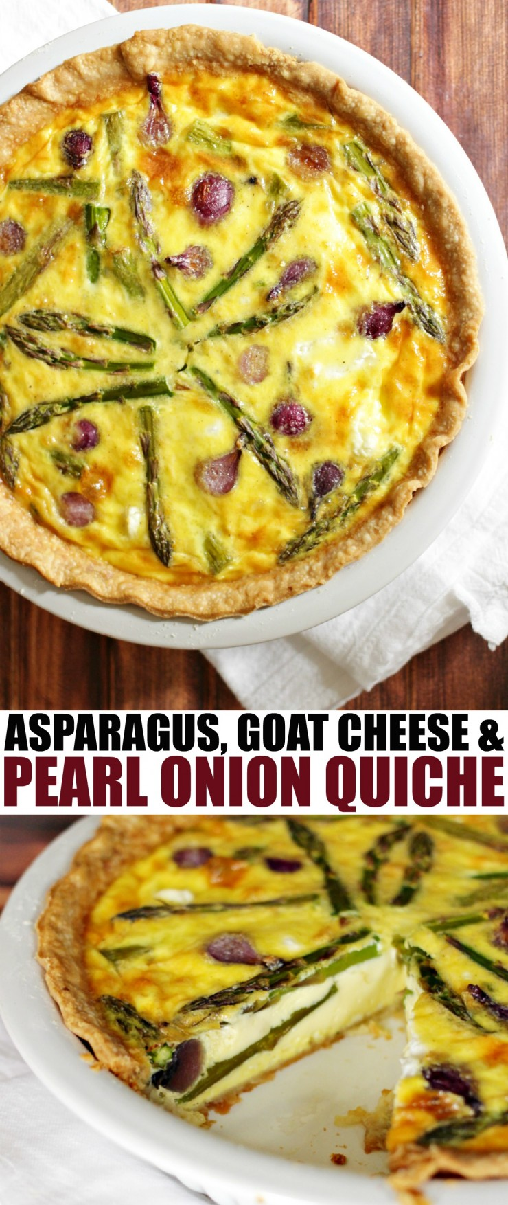 Asparagus, Goat Cheese and Pearl Onion Quiche for a fresh, Spring inspired family dinner featuring plenty of delicious eggs!