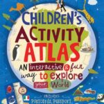 Children's Activity Atlas by Jenny Slater
