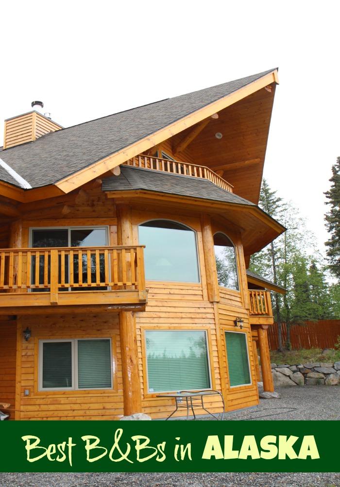Best Bed & Breakfasts in Alaska. This is Alaska Travel 101!