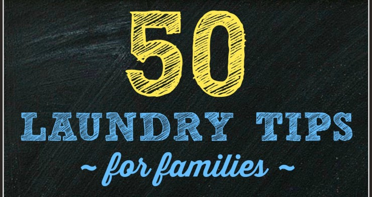 50 Laundry Tips for Families
