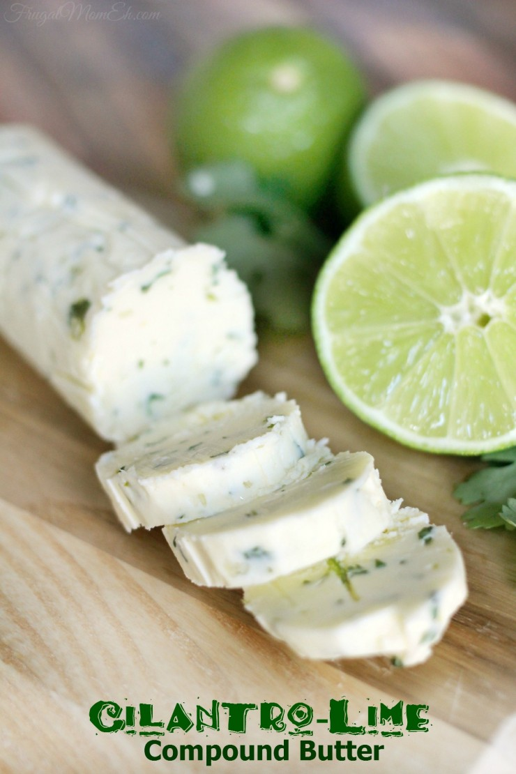 Cilantro-Lime Compound Butter is the perfect accompaniemant for many summer dishes. like steak on the grill!