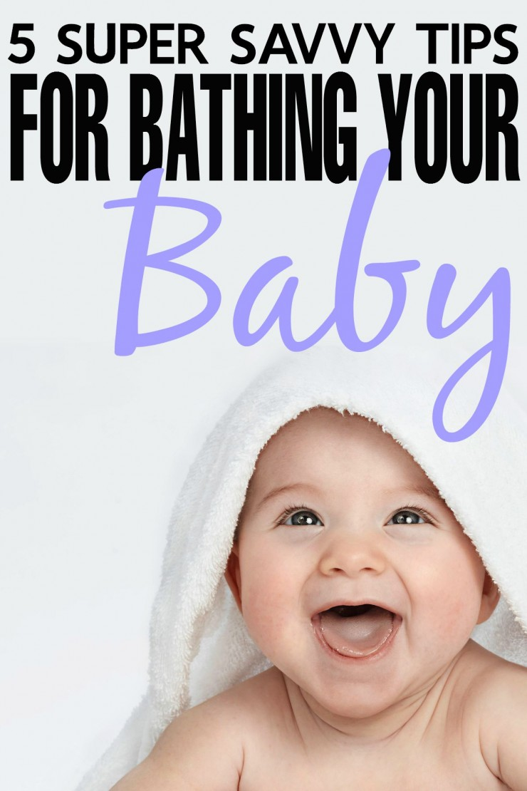 5 Super Savvy Tips for Bathing Your Baby