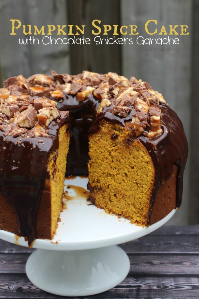 Pumpkin Spice Cake with Chocolate Snickers Ganache
