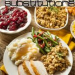 Smart Thanksgiving Substitutions