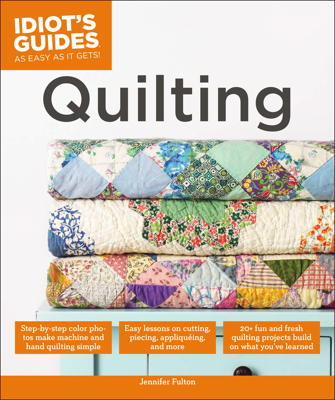 Idiot's Guides Quilting
