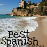 Best Spanish Beach Destinations for Families