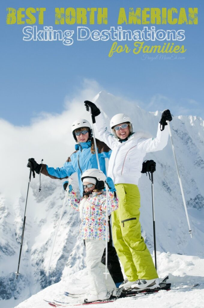 Best north american skiing destinations for families for Best family winter vacation spots