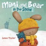Mimi and Bear in the Snow by Janee Trasler #FMEGifts14