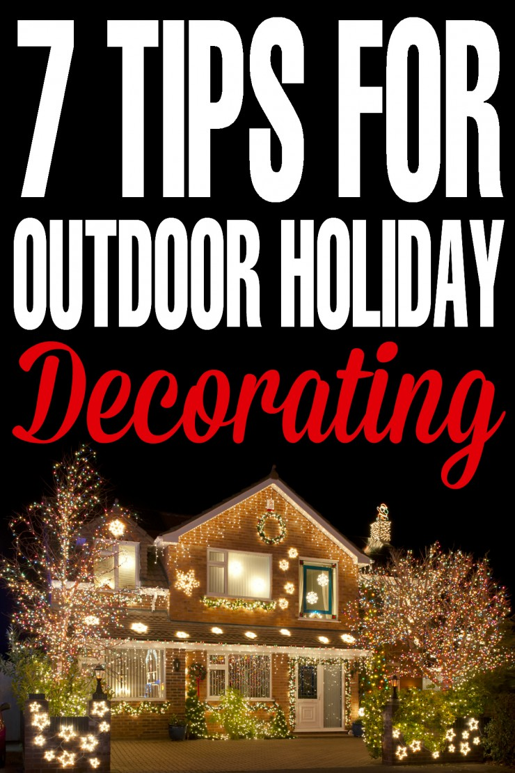 7 Tips for outdoor Holiday Decorating. - ideas that work for Christmas, Halloween and more! Tasteful decor made easy!