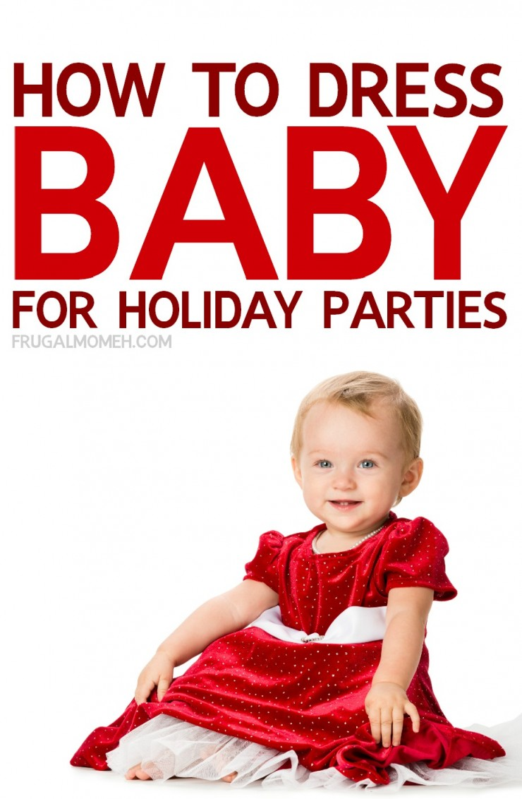 How to Dress Baby for Holiday Parties