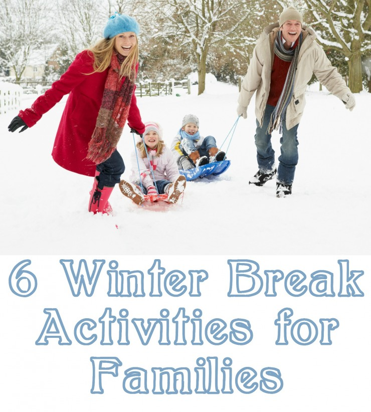 6 Winter Break Activities for Families