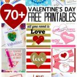 70+ Valentine's Day Free Printables