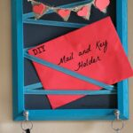 DIY Mail and Key Holder
