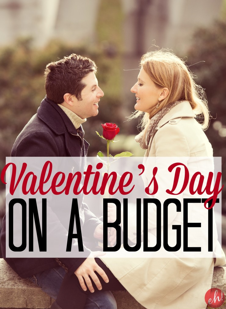 Valentine's Day on a Budget can be just as romantic as an expensive night out on the town.
