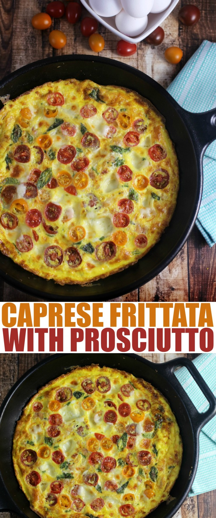 This Caprese Frittata with Prosciutto is perfect for breakfast or even a family dinner served with salad. It's full of bursts of tomato & creamy cheese.