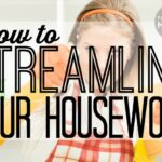 How to Streamline Your Housework
