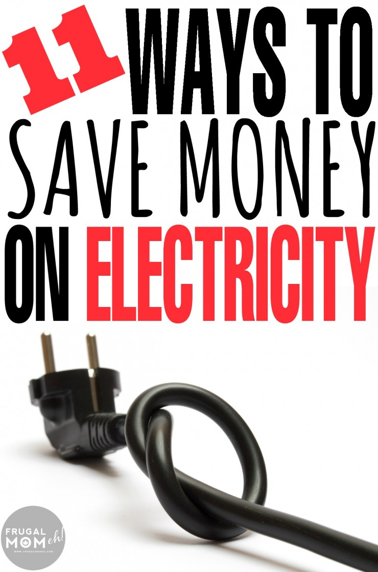 11 Ways to Save Money on Electricity