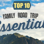 Top 10 Family Road Trip Essentials