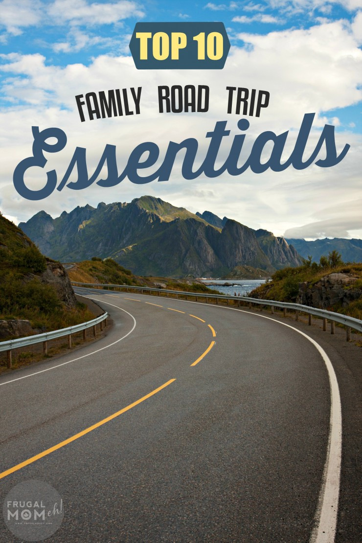 Planning family travel soon?  Do you have these Top 10 Family Road Trip Essentials ready?  These are all MUST-HAVE!
