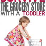 How to Survive the Grocery Store with a Toddler