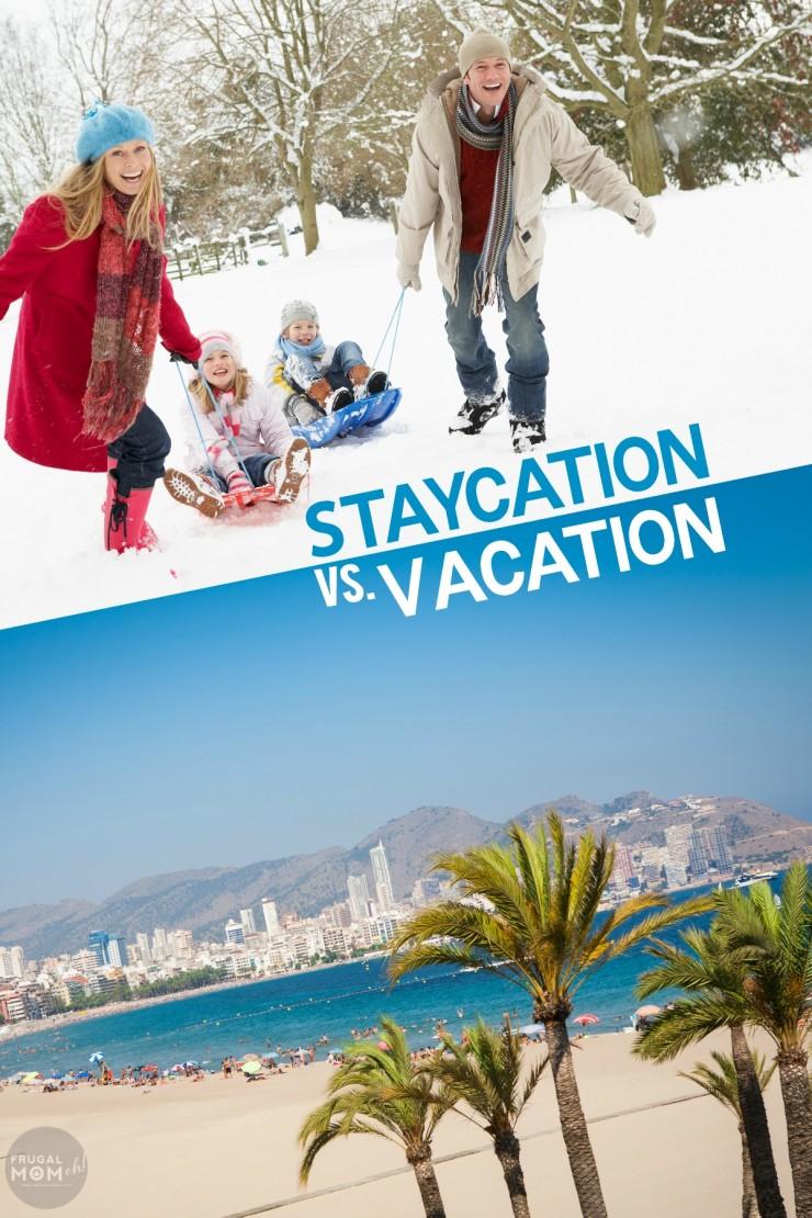 staycation vs vacation