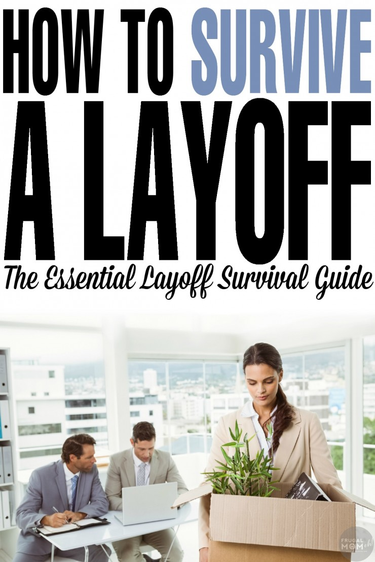 How to Survive a Layoff: The Essential Layoff Survival Guide for a healthy financial life post-employment. This is finance advice you won't want to miss!