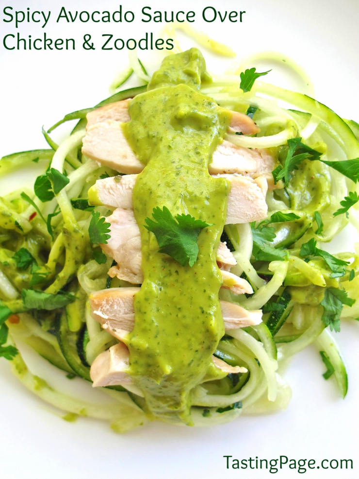 spicy avocado sauce over chicken and zoodles