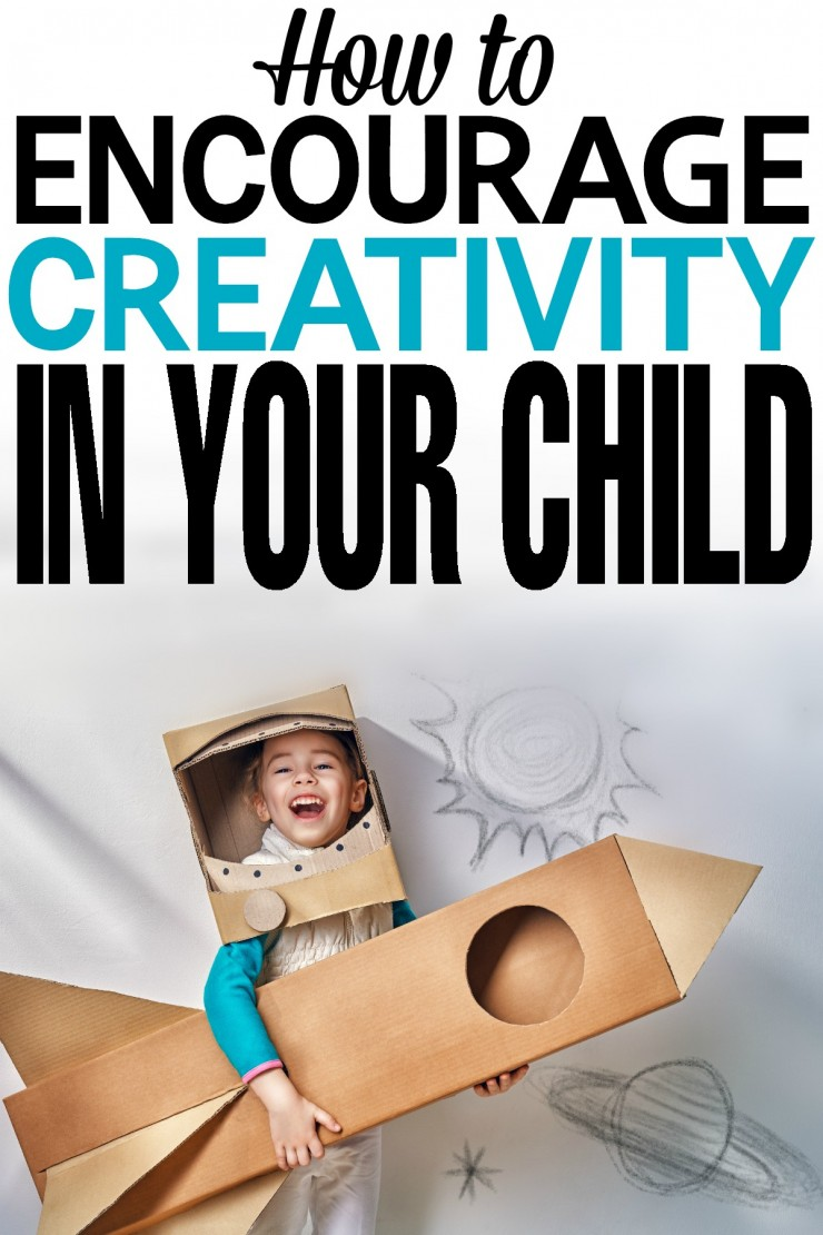 How to Encourage Creativity in your Child and build real world problem solving skills with these parenting tips!