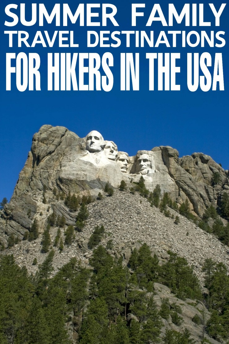 Summer Family Travel Destinations for Hikers in the USA