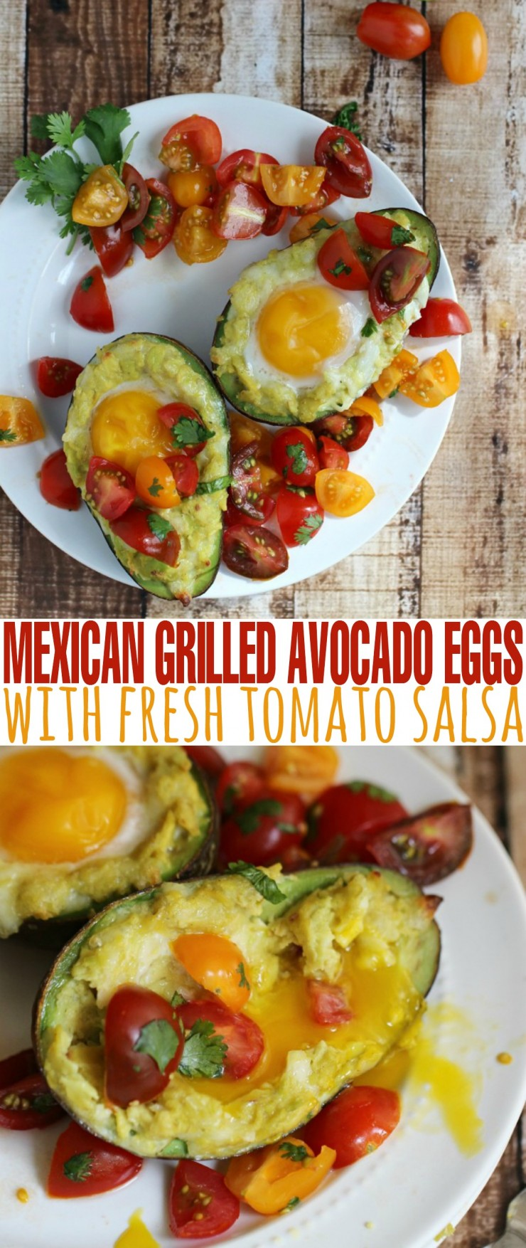 This recipe for Mexican Grilled Avocado Eggs with Fresh Tomato Salsa is the perfect summer meal!  They are great for Breakfast, Brunch, and lunch!