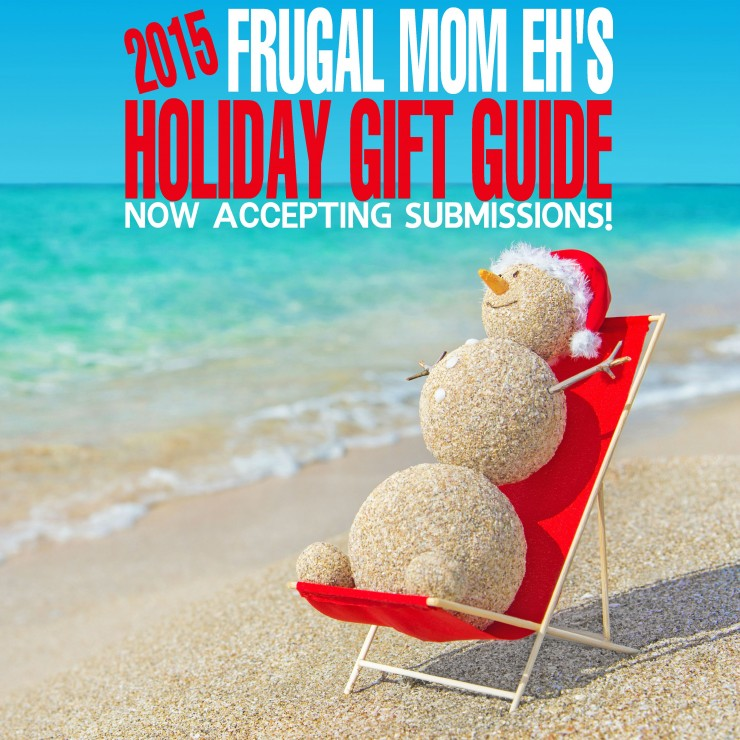Holiday Gift Guide 2015 – Now Accepting Submissions