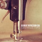 10 Great Depression Era Savings Tips