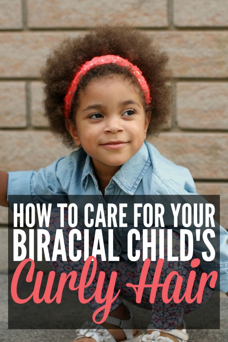 How to Care for Your Biracial Child's Curly Hair