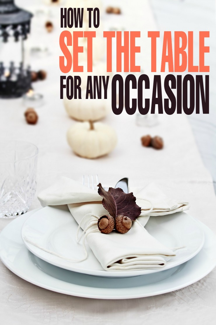 How to Set the Table for Any Occasion - these tips work for everything from Christmas Tablescapes to Thanksgiving place settings!