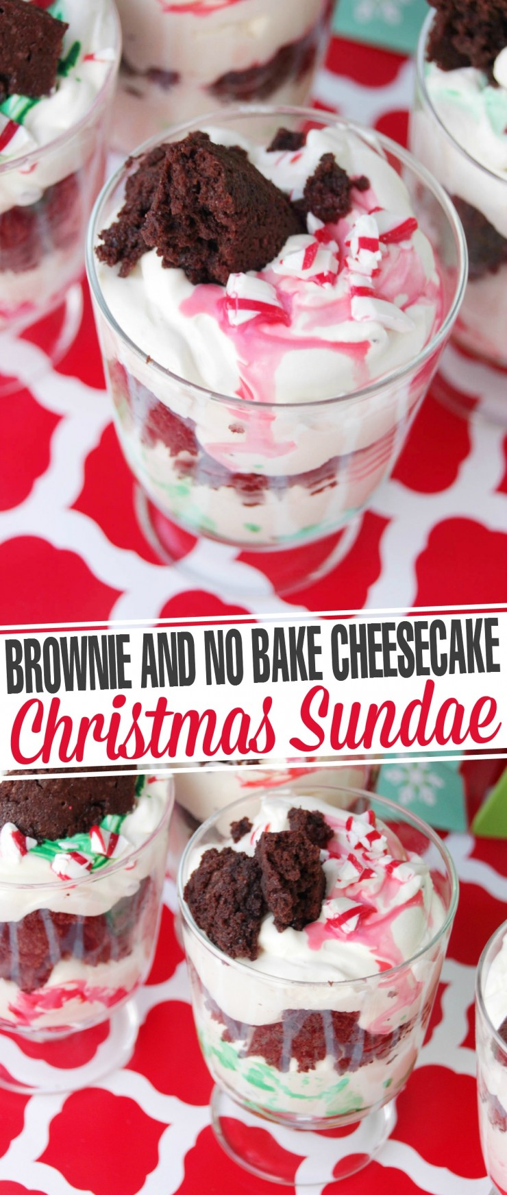 This Brownie & No Bake Cheesecake Christmas Sundae is the perfect way to celebrate the holidays. It is completely kid friendly - Picky eaters will love it!