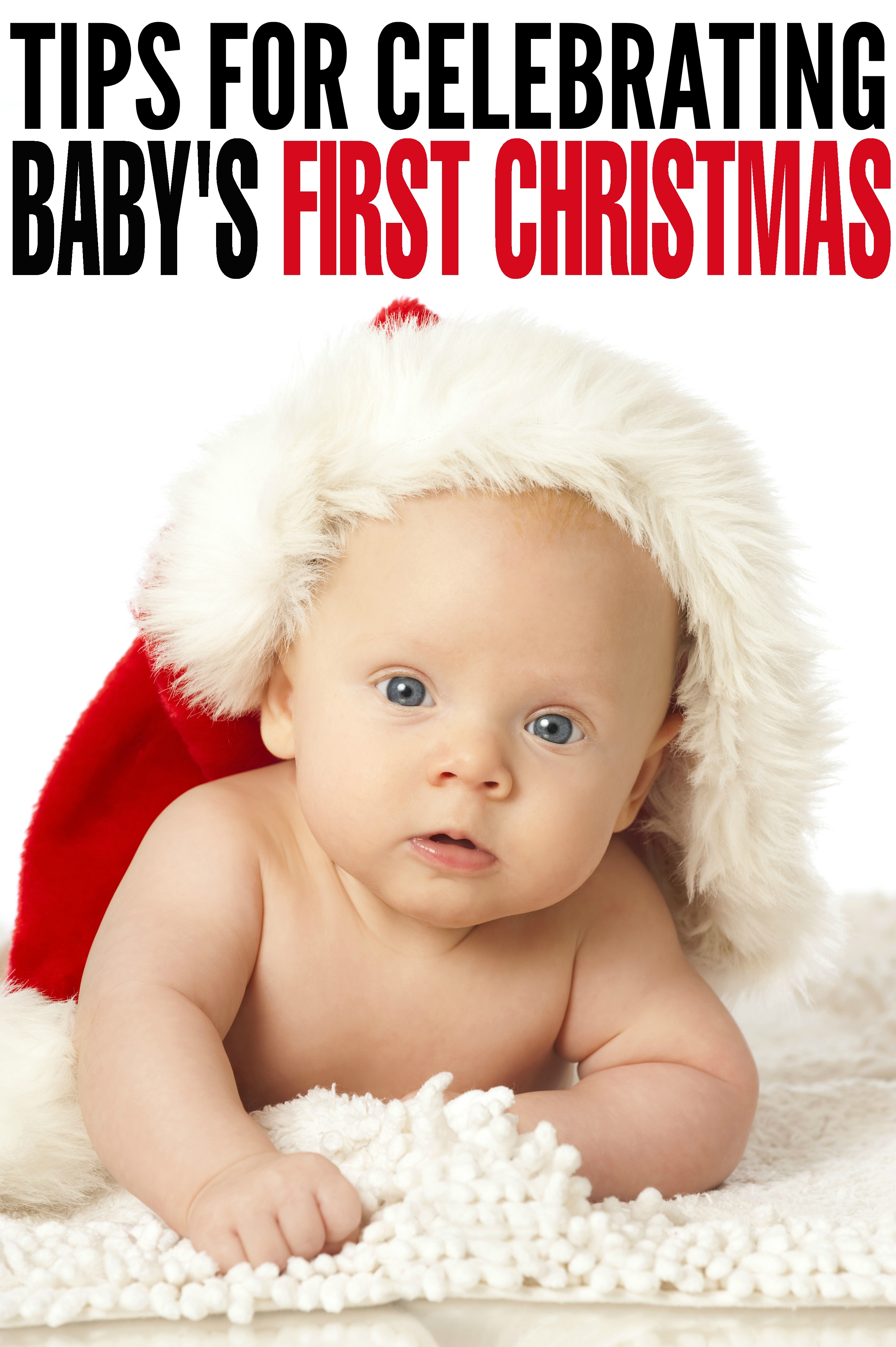 Tips For Celebrating Baby S First Christmas Frugal Mom Eh