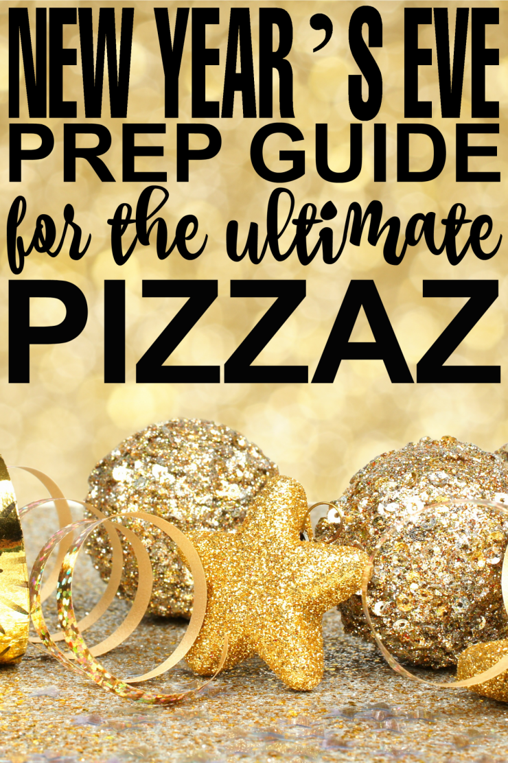 A New Year's Eve Prep Guide for the Ultimate Pizazz