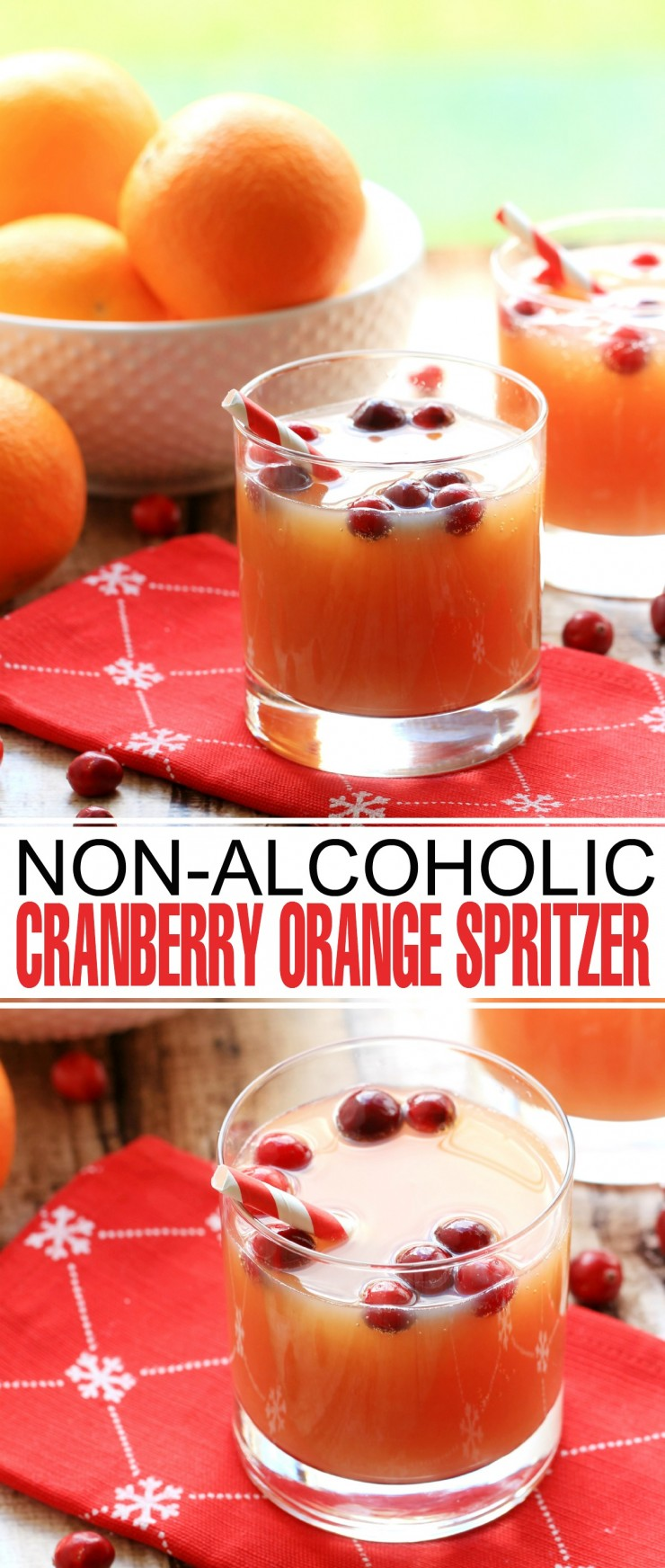 This Non-Alcoholic Cranberry Orange Spritzer is a festive drink for the holidays that everyone can enjoy.