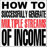 How-to-Successfully-Generate-Multiple-Streams-of-Income
